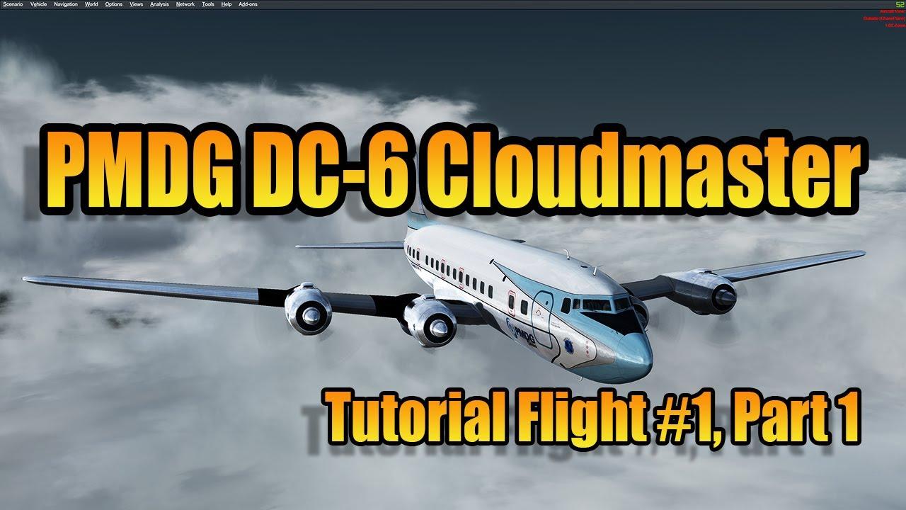 PMDG DC 6 CLOUDMASTER - PART 1