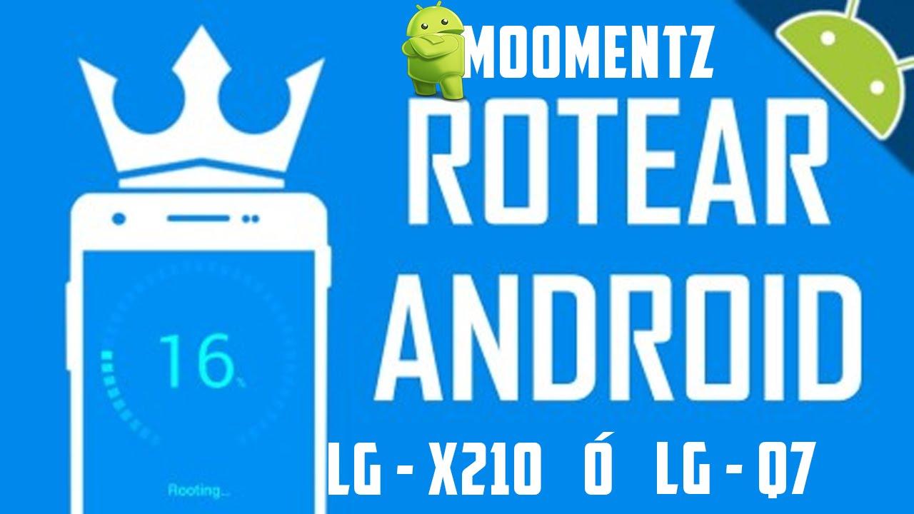 Como Rootear Tu Celular LG-X210 (LG-Q7)