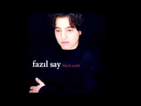 Fazil Say - Kara Toprak (Black Earth)