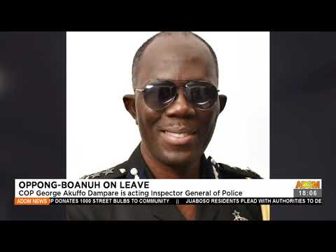 COP George Akuffo Dampare is acting IGP - Adom TV News (21-7-21)