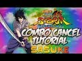 Naruto Ultimate Ninja Storm Generations Combo Tilt Cancel Tutorial 7 SASUKE