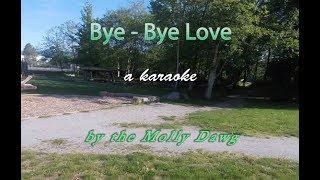 Bye Bye Love a Karaoke