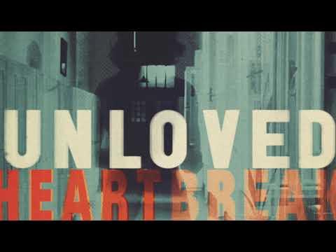 Unloved - Heartbreak Mp3