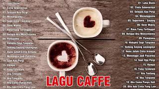 Download LAGU BUAT DI CAFE SANTAI 2021 - Cocok untuk Caffe   Kedai Kopi   Angkringan - DI CAFE SANTAI