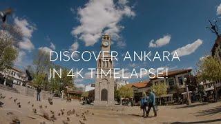 Go Turkey - Discover Ankara in 4K  Timelapse!
