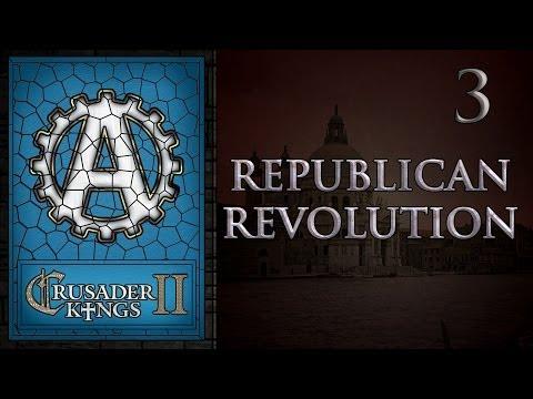Crusader Kings 2 Republican Revolution 3