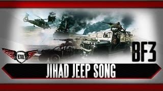 Jihad Jeep Battlefield 3 Song by Execute
