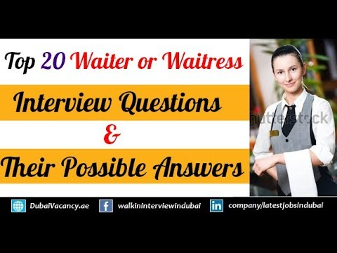 Top 20 Waiter Or Waitress Interview Questions & Their Best Possible Answers