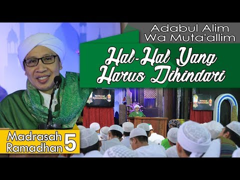 Hal-Hal Yang Harus Dihindari   Buya Yahya   Madrasah Ramadhan   05 Ramadhan 1439 H / 21 Mei 2018