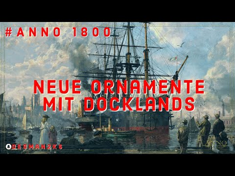 Anno 1800 Season Pass 3 Neue Hafen Ornamente |