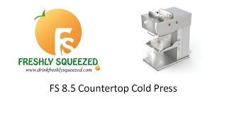 FS 8.5 Countertop Cold Press Juicer