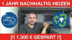 1 JAHR NACHHALTIG HEIZEN - [1.300 € GESPART]