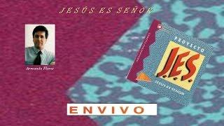 armando flores proyecto jes 1 jesús es señor completo 1991