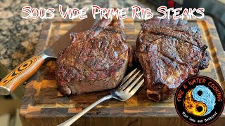 Sous Vide and Smoked Thin Prime Rib Roasts or Thick Steaks