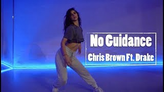 No Guidance - Chris Brown Ft. Drake Dance Choreography by Leslie Marie