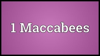 1 Maccabees Meaning