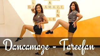 Tareefan | Dancamaze | Veere Di Wedding | Dance Cover | Bollywood Choreography