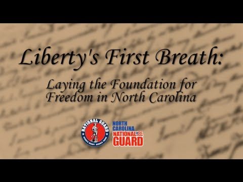 Liberty's First Breath - Laying the Foundation for Freedom in North Carolina