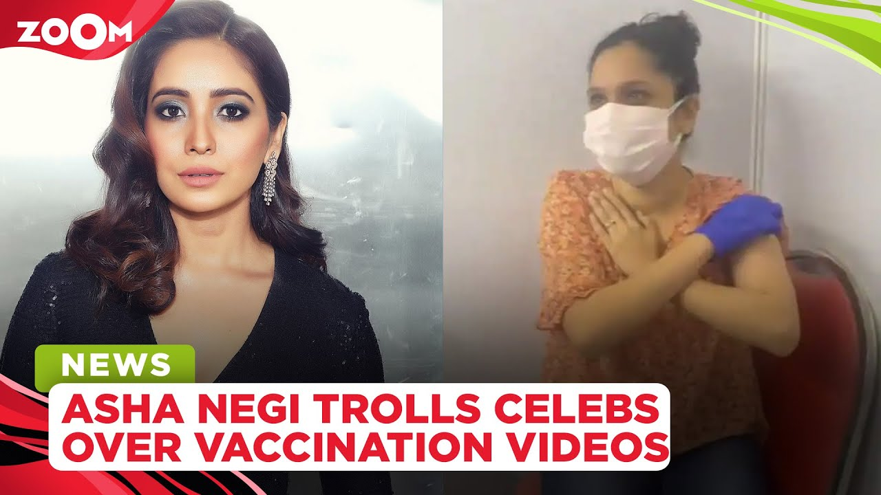 Asha Negi takes a jibe & calls out celebrities for posting 'overdramatic' vaccination videos