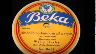 Willy Derby - Als de zomer komt dan wil je vrijen