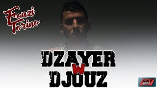 Fouzi Torino - Dzayer w djouz Official Video 2020 ⎟دزايـر و تجـوز Prod by Fouzi Torino/MBM Producer