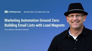 Building Email Lists with Lead Magnets by Barry Feldman [Webinar]