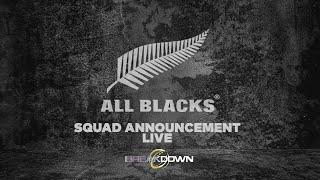The Breakdown LIVE | All Blacks Squad Announcement | Sky Sport