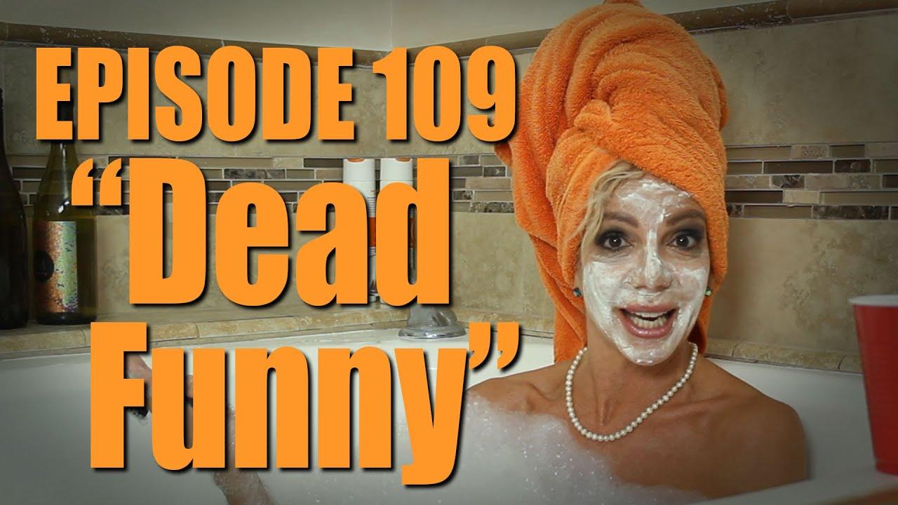 """Carla Collins Comes Clean - """"Dead Funny"""""""