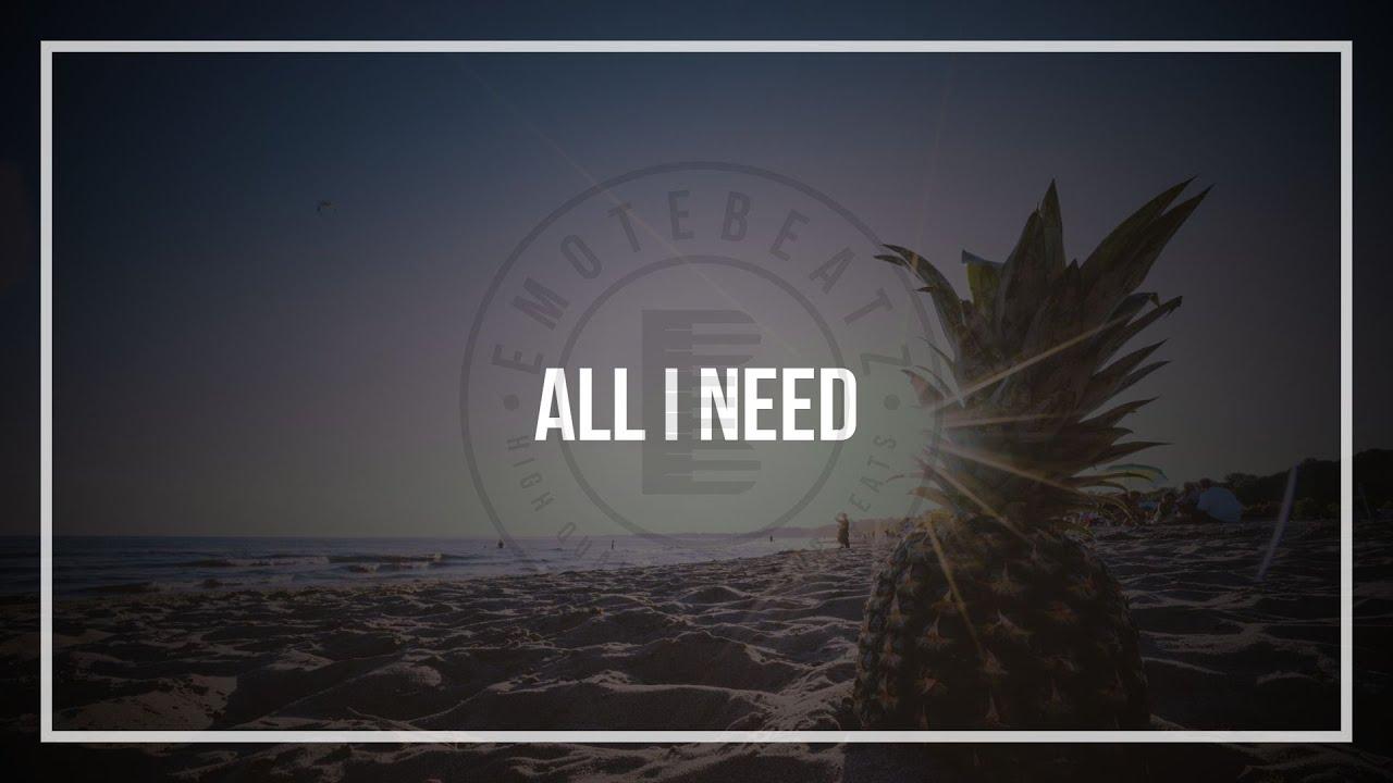 Rap/R&B Instrumental  | ALL I NEED | Fresh Relax Summer Vibes Beat | 2020