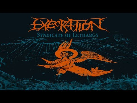 • EXECRATION - Syndicate Of Lethargy [Full-length Album] Old School Death Metal