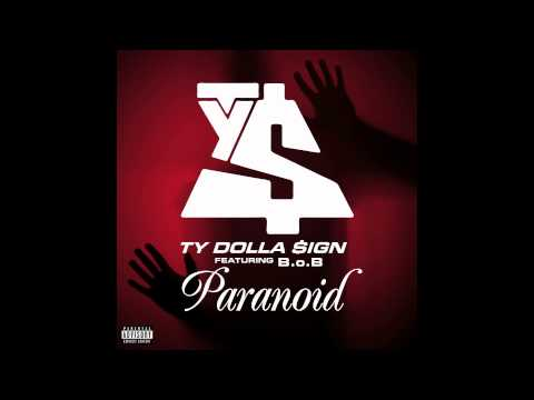 Paranoid featBoB Ty Dolla $ign