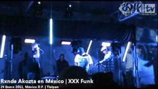 Rxnde Akozta en México | XXX Funk