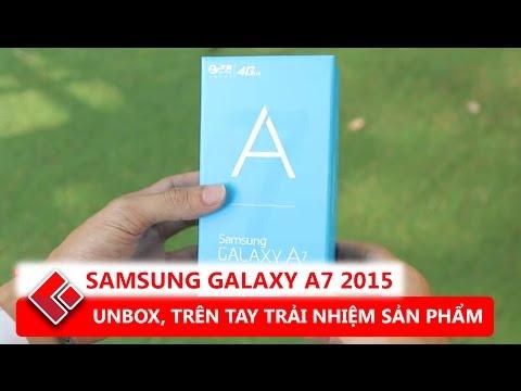 Mở hộp, đánh giá nhanh Samsung Galaxy A7 2015 - Giá quá tốt, thiết kế đẹp, màn hình đẹp !!!