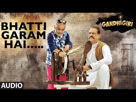 BHATTI GARAM HAI Full Audio Song | Gandhigiri | T-series