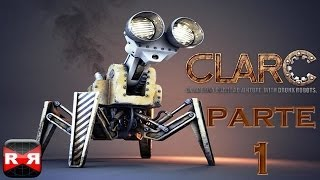 Clarc mission 1 parte 1 Gameplay en Español
