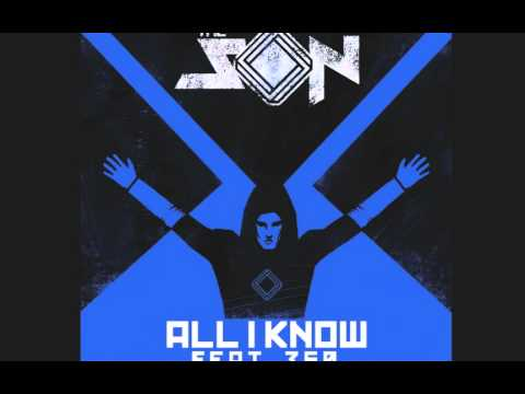 All I Know - Son ft. 360 (Jackie Onassis remix)