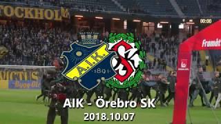 AIK - Örebro SK 1-1 (2018.10.07)
