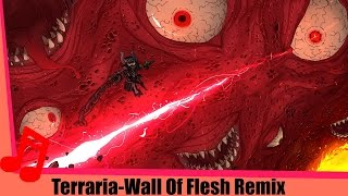 Terraria-Wall of Flesh Remix