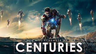 Centuries | Tony Stark