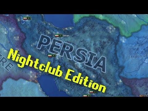 Hearts of Iron 4 | Kaiserreich Mod | Persian Empire: Nightclub Edition
