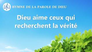 Musique chrétienne en français « Dieu aime ceux qui recherchent la vérité »