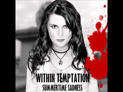 Within Temptation - Summertime Sadness
