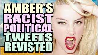 Amber Heard's Racist Political Tweets Revisited!