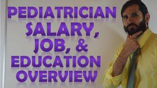 Pediatrician Salary Income | Job Duties & Education Requirements for Pediatric Doctors