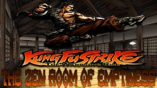 KungFu Strike The Zen Room Of Emptiness Gameplay /W Killerkev