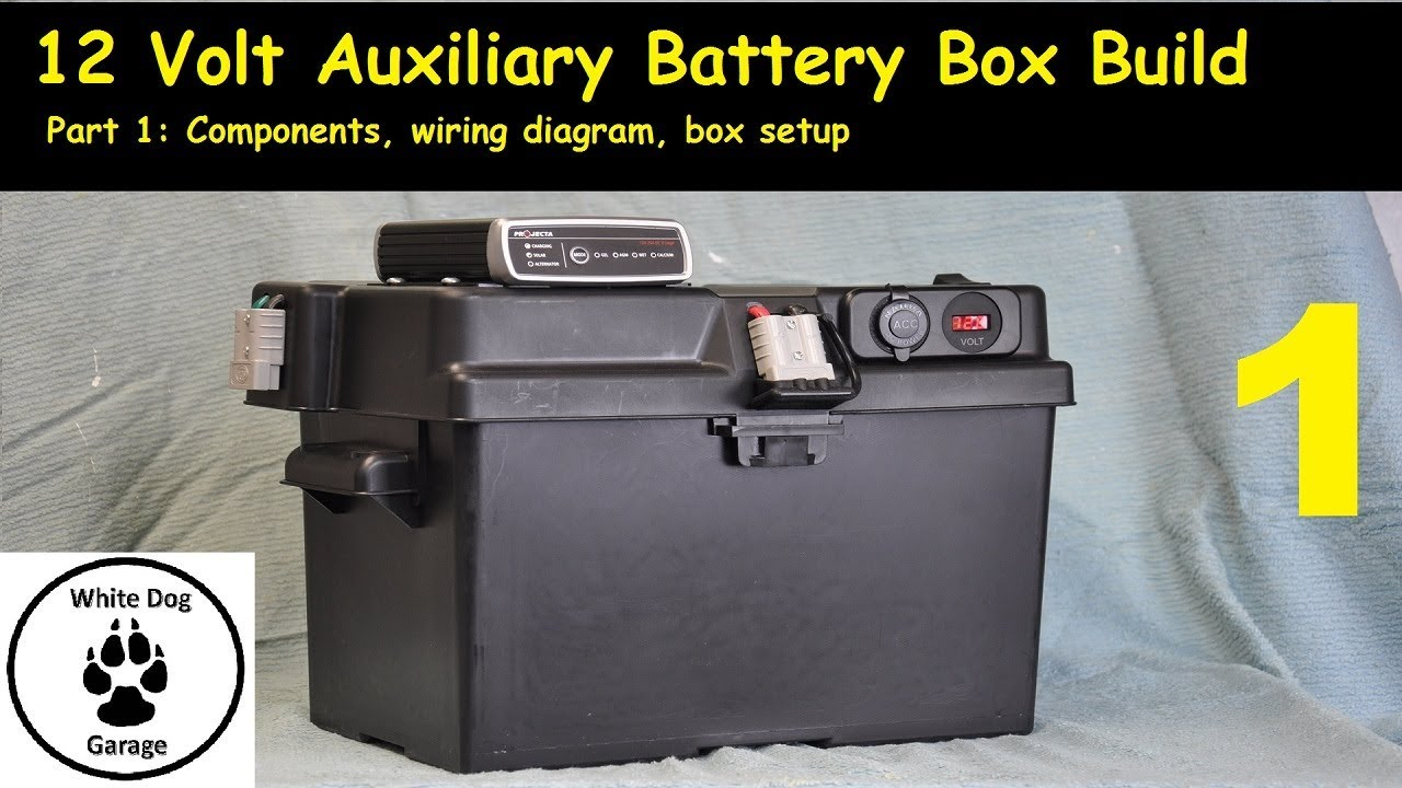 Portable 12 Volt Auxiliary Battery Box Build: Part 1 - YouTube | Battery Box Wiring Diagram |  | YouTube