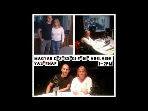 Magyar Kozossegi Radio Adelaide 20161030 Czar Laszlo es Kiss Katalin