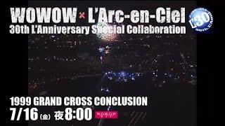 『WOWOW × L'Arc~en~Ciel 30th L'Anniversary Special Collaboration』