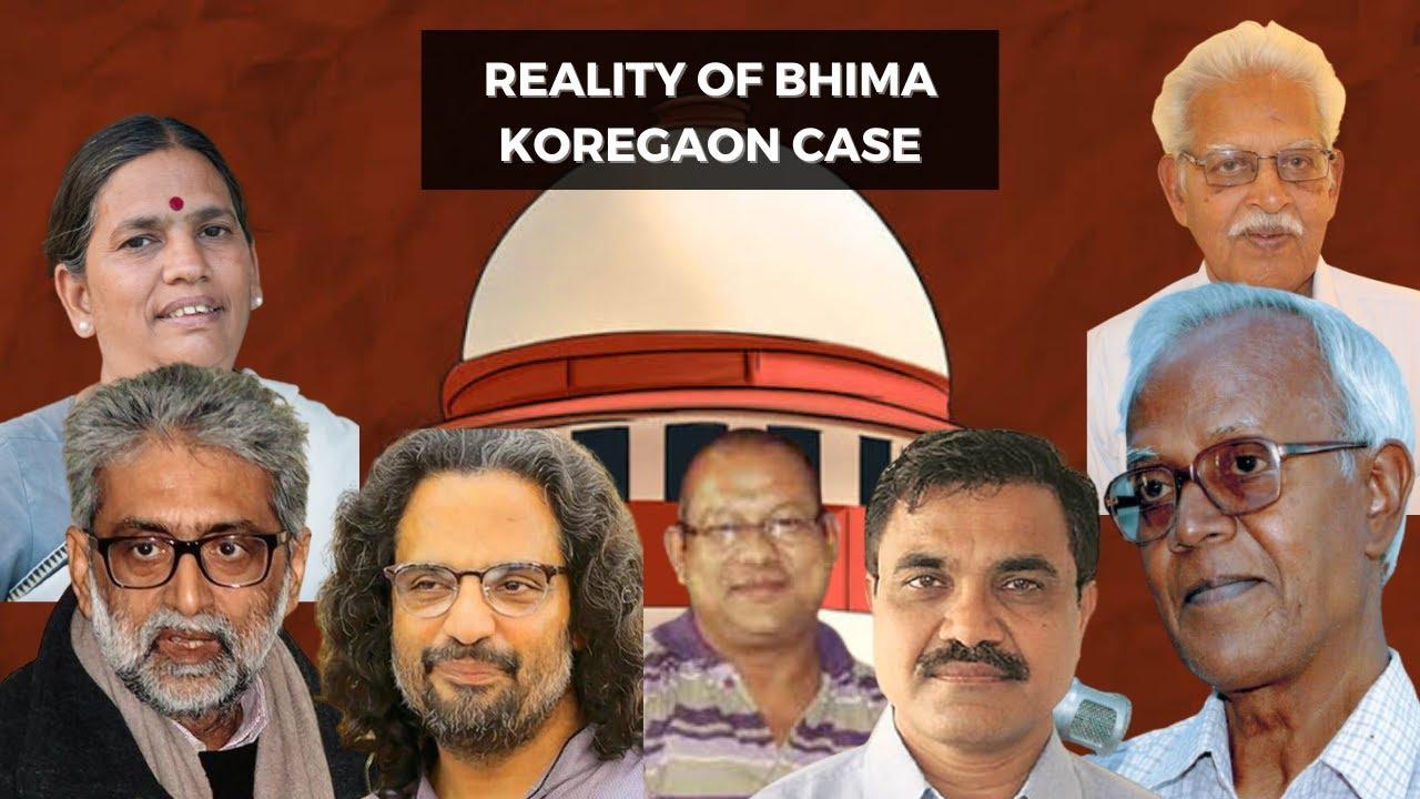 Reality Of Bhima Koregaon (Elgar Parishad) Case