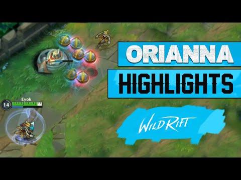 WILD RIFT - ORIANNA GAMEPLAY HIGHLIGHTS
